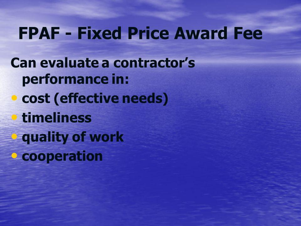 FPAF - Fixed Price Award Fee