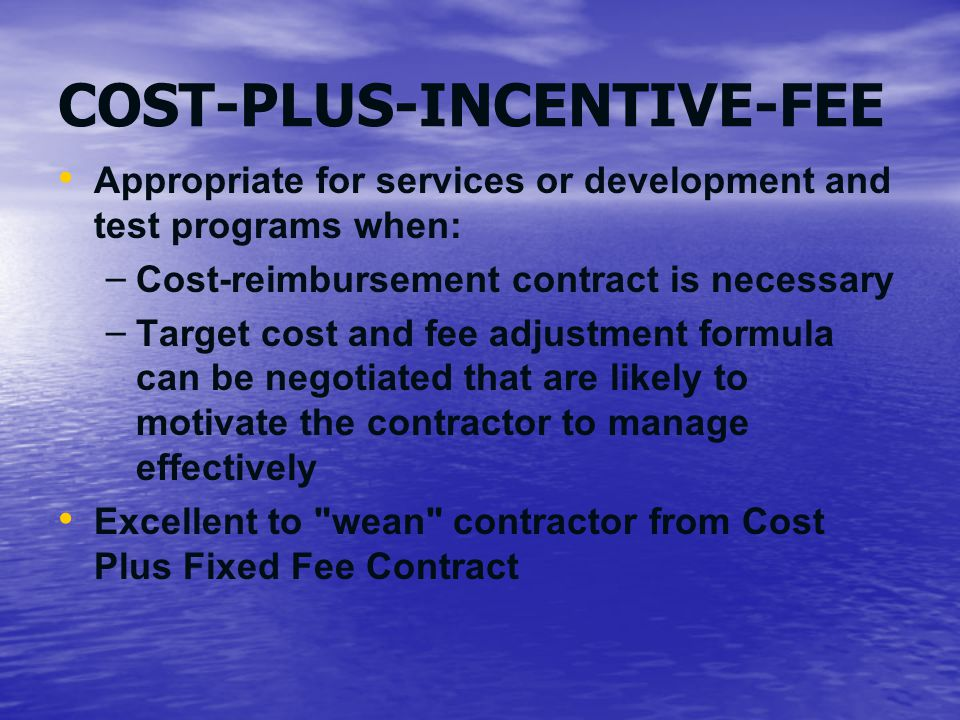 Contract types and recurring requirements ppt video for Cost plus construction contract