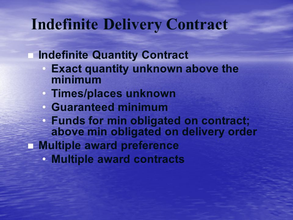 Indefinite Delivery Contract