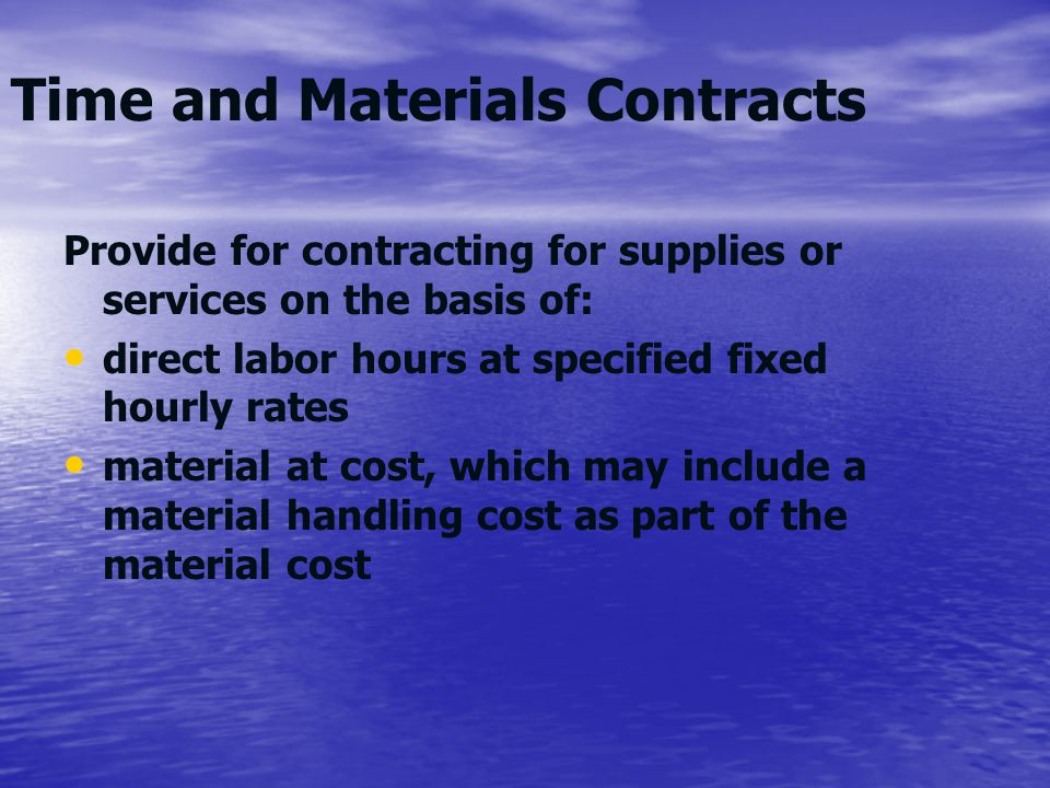 Time and Materials Contracts