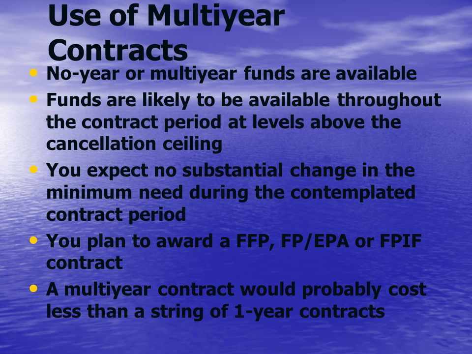 Use of Multiyear Contracts
