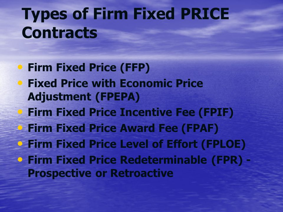 Types of Firm Fixed PRICE Contracts