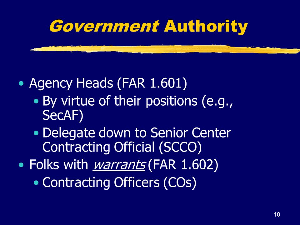 Government Authority Agency Heads (FAR 1.601)