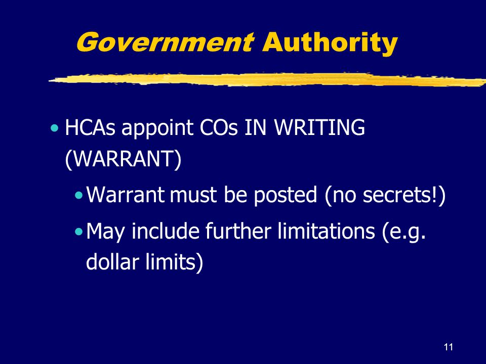 Government Authority HCAs appoint COs IN WRITING (WARRANT)