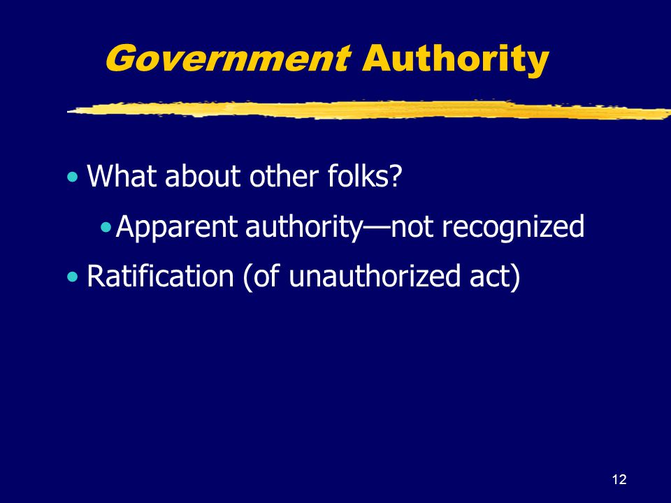 Government Authority What about other folks