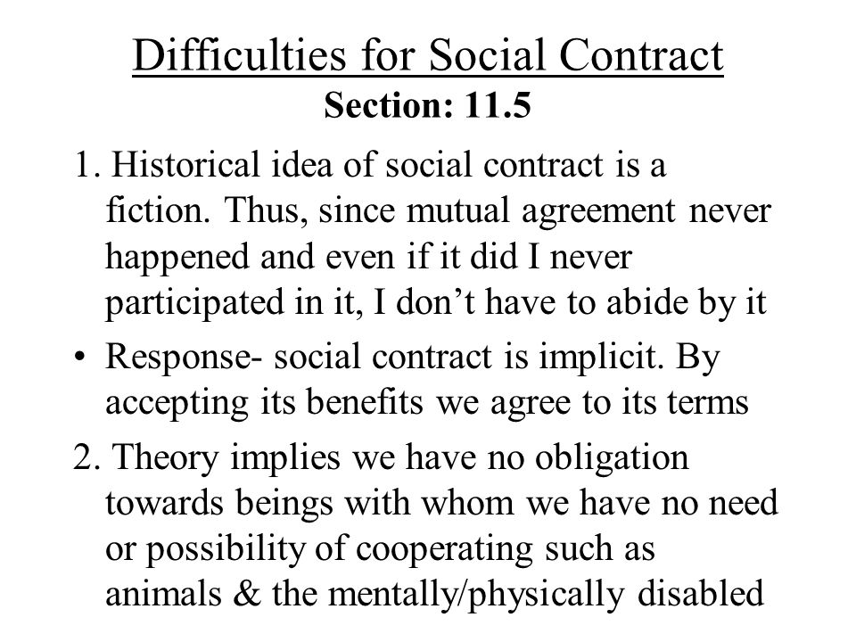 Difficulties for Social Contract Section: 11.5