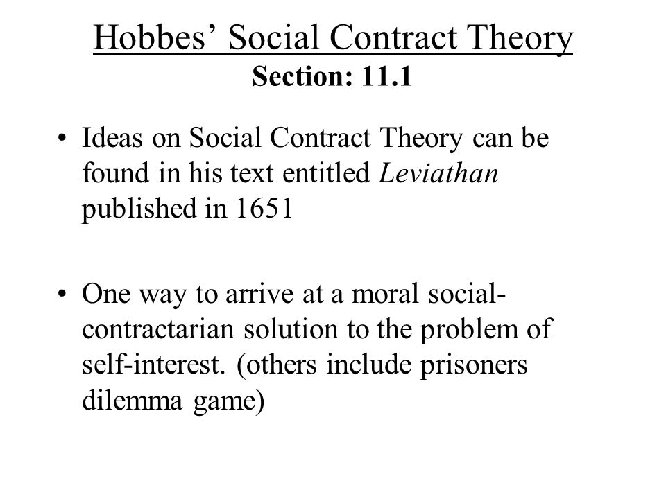 Hobbes' Social Contract Theory Section: 11.1