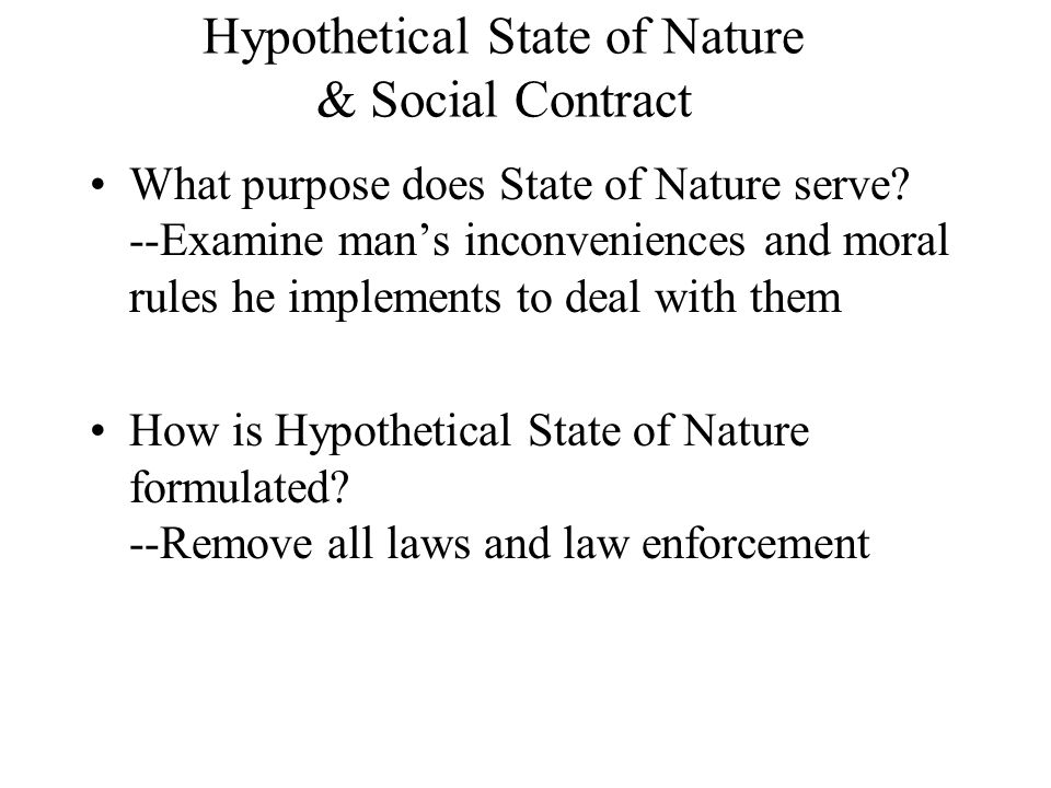 Hypothetical State of Nature & Social Contract
