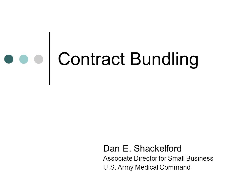 Contract Bundling Dan E. Shackelford