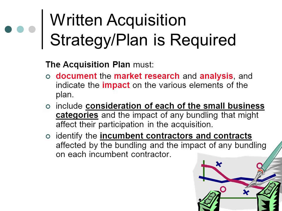 Written Acquisition Strategy/Plan is Required