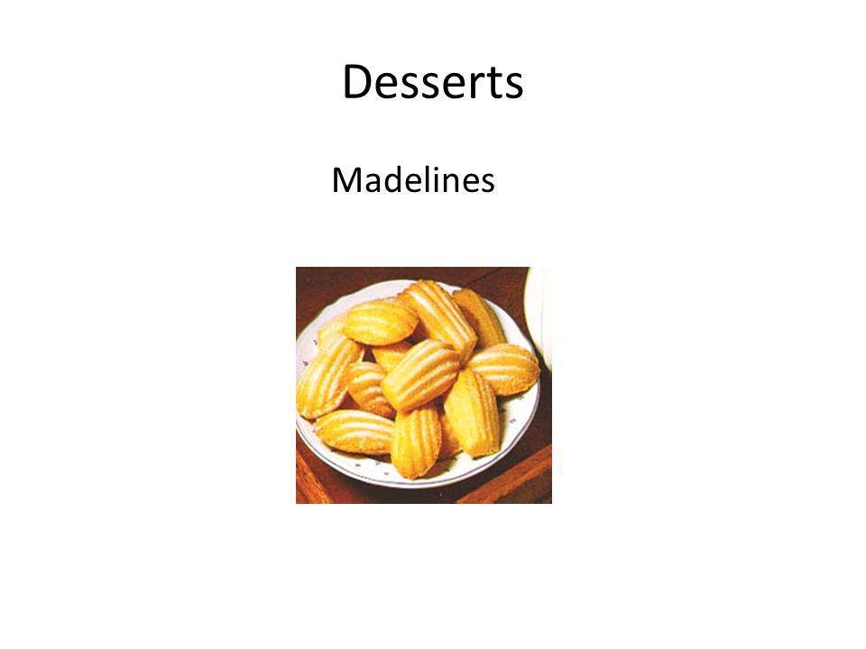 Desserts Madelines