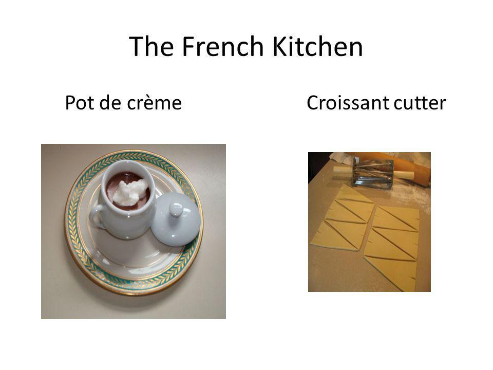 The French Kitchen Pot de crème Croissant cutter