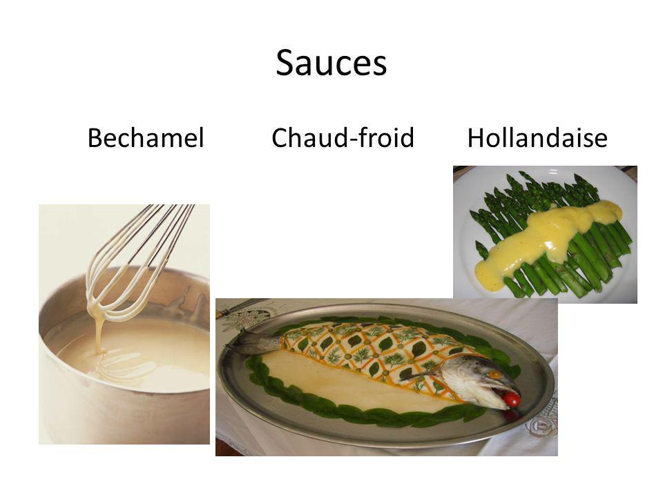 Sauces Bechamel Chaud-froid Hollandaise