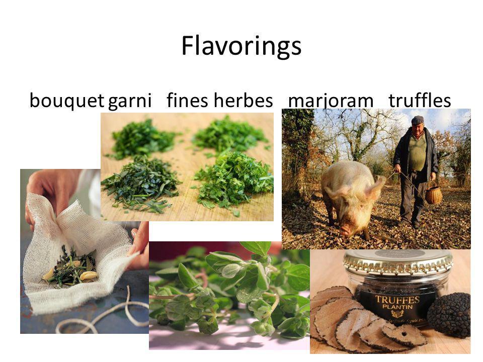 Flavorings bouquet garni fines herbes marjoram truffles