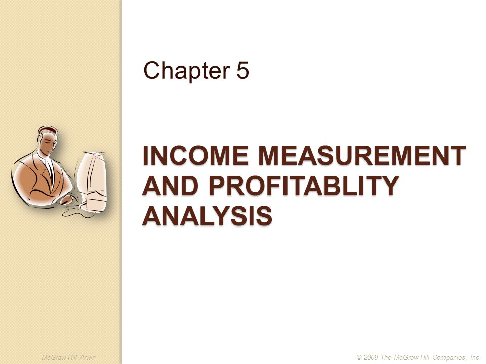Income Measurement and Profitablity Analysis