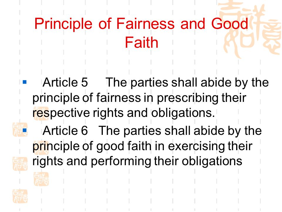Principle of Fairness and Good Faith