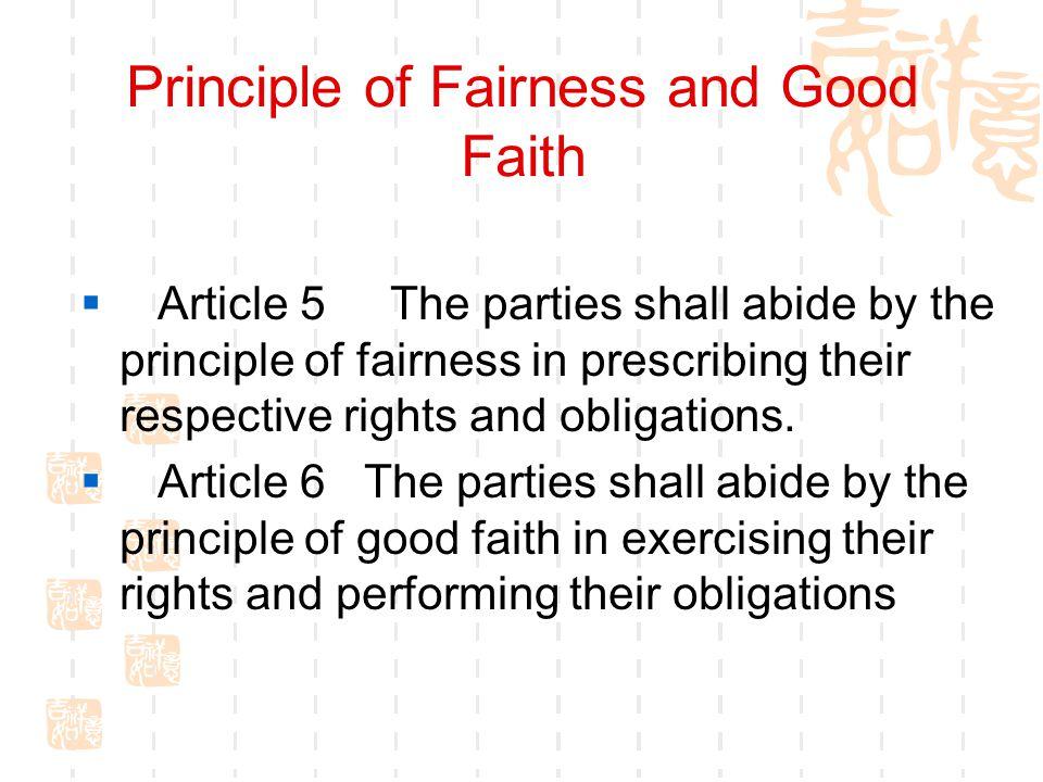 Principle of Fairness and Good Faith