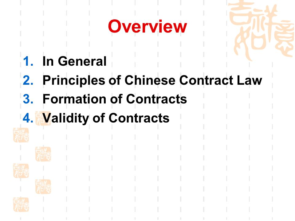 Overview In General Principles of Chinese Contract Law