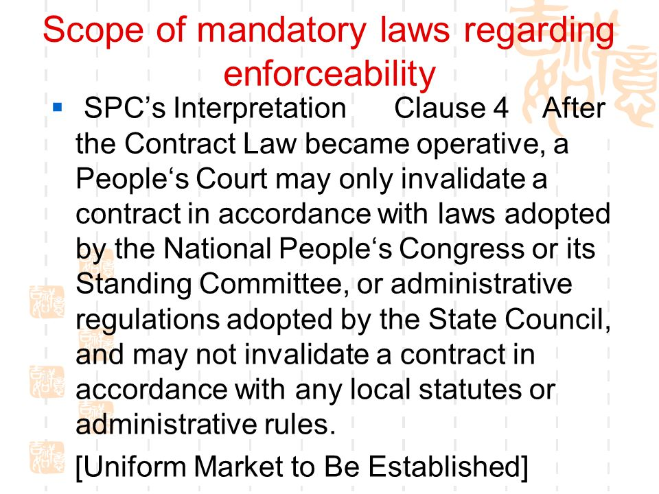 Scope of mandatory laws regarding enforceability