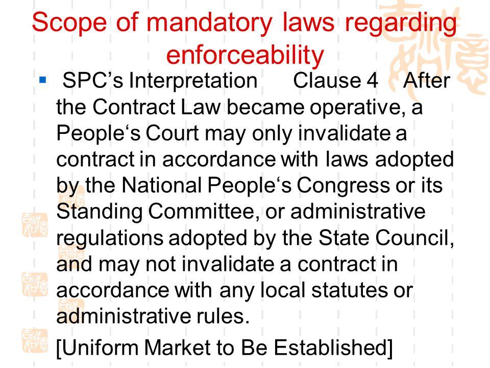 Scope of mandatory laws regarding enforceability