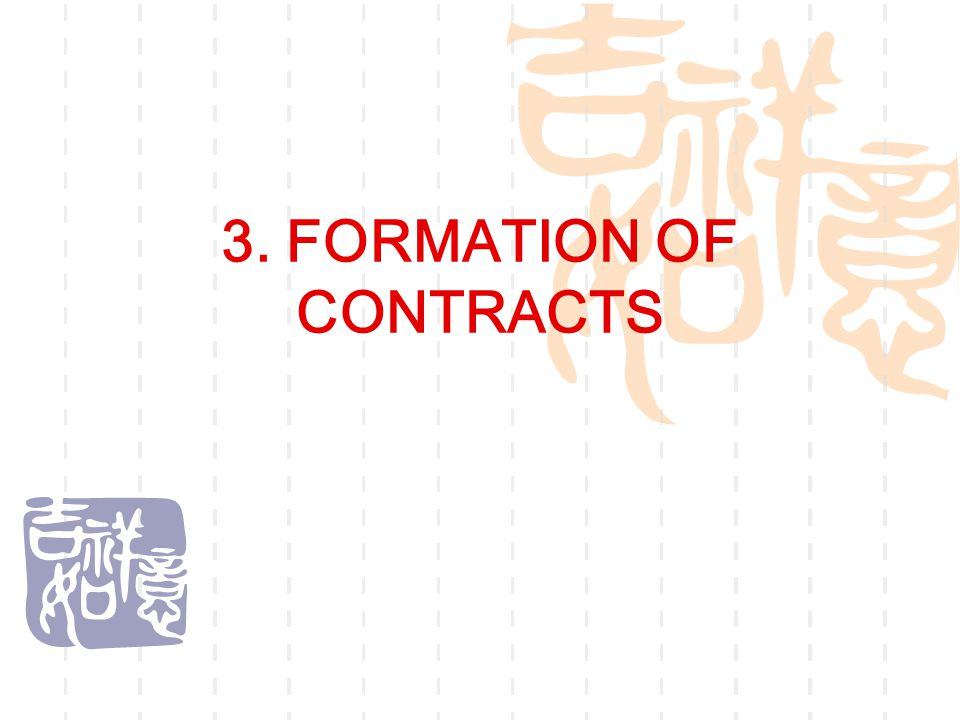 3. FORMATION OF CONTRACTS
