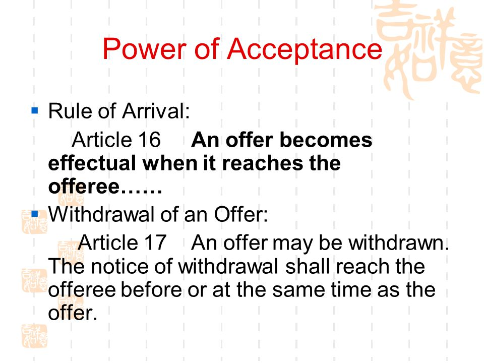 Power of Acceptance Rule of Arrival: