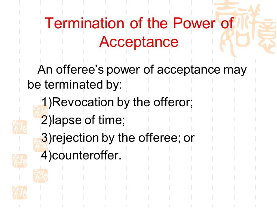 Termination of the Power of Acceptance