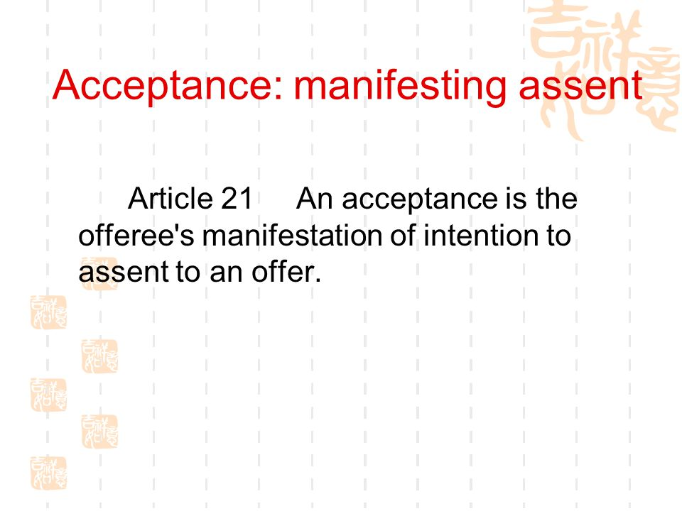 Acceptance: manifesting assent