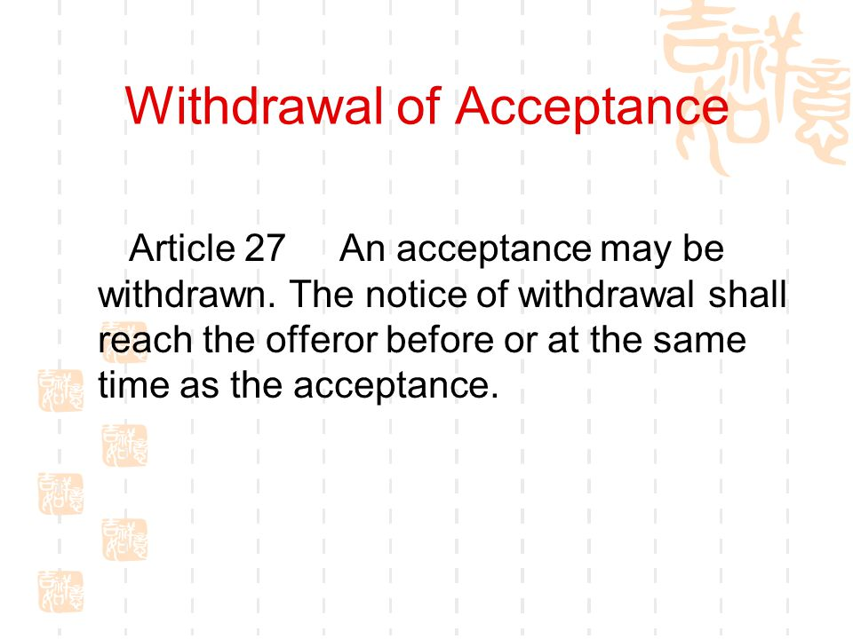 Withdrawal of Acceptance