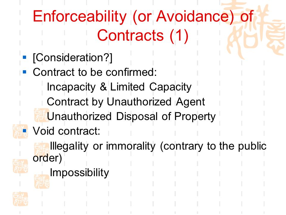 Enforceability (or Avoidance) of Contracts (1)
