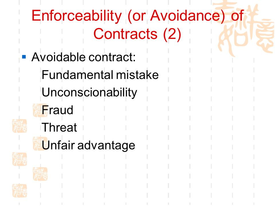 Enforceability (or Avoidance) of Contracts (2)