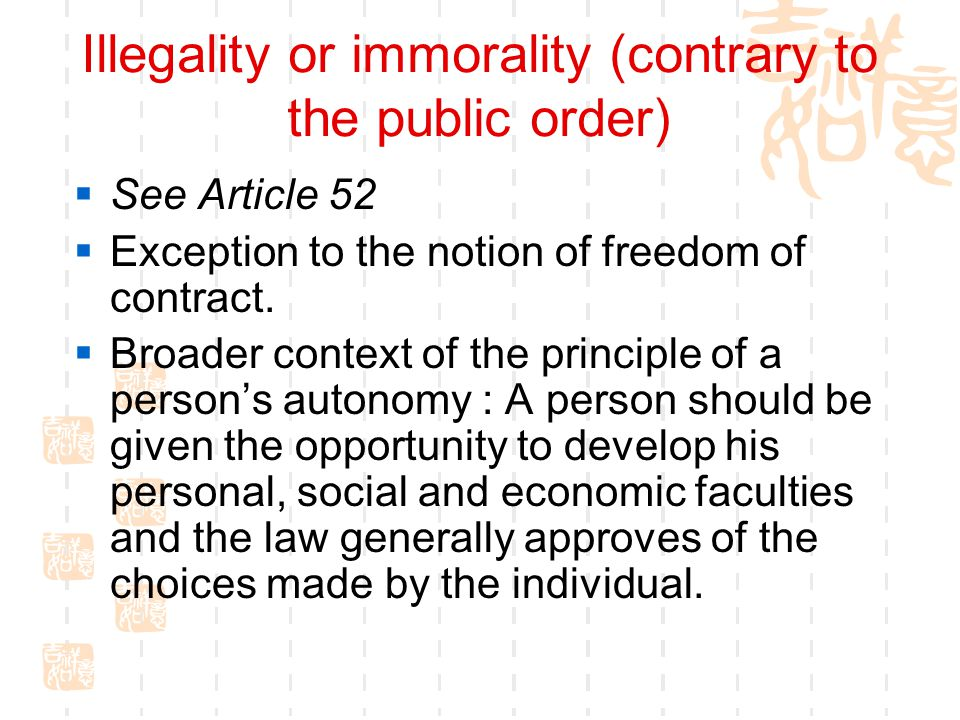 Illegality or immorality (contrary to the public order)