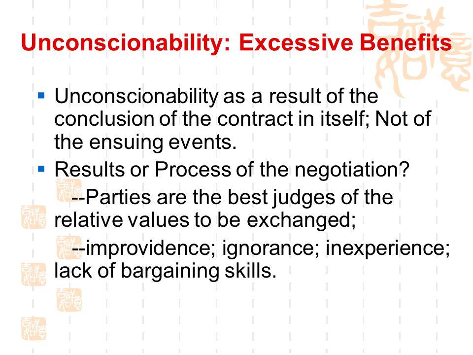 Unconscionability: Excessive Benefits