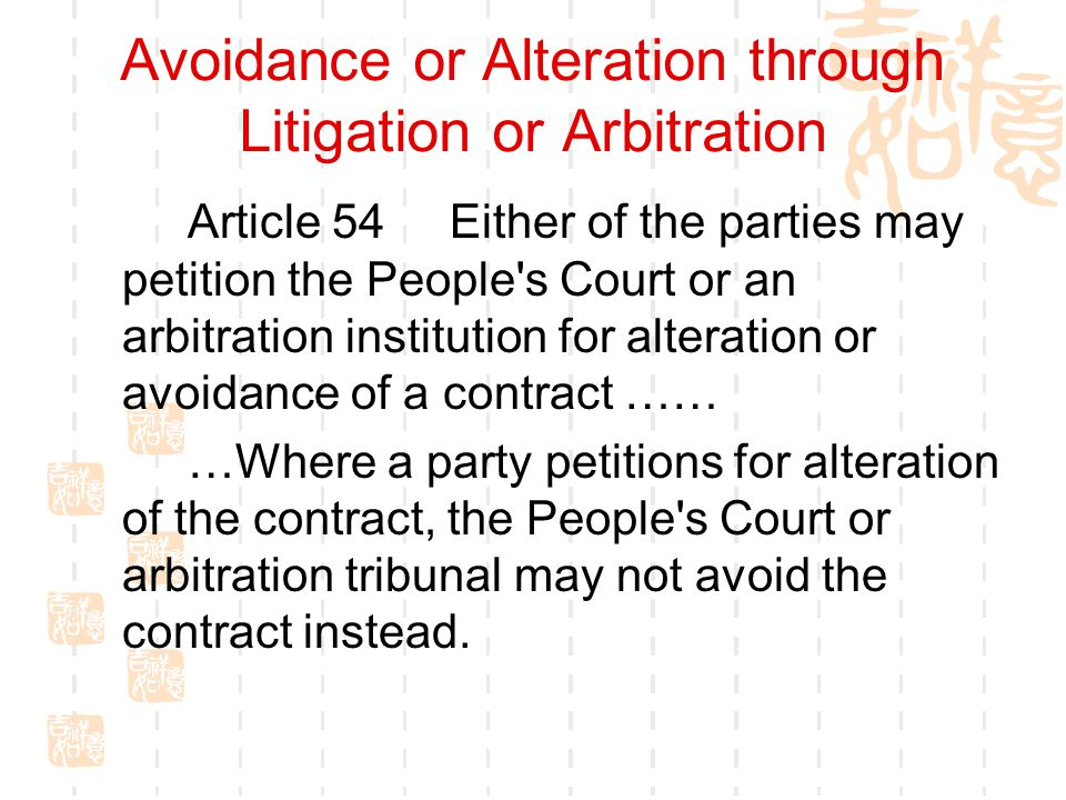 Avoidance or Alteration through Litigation or Arbitration