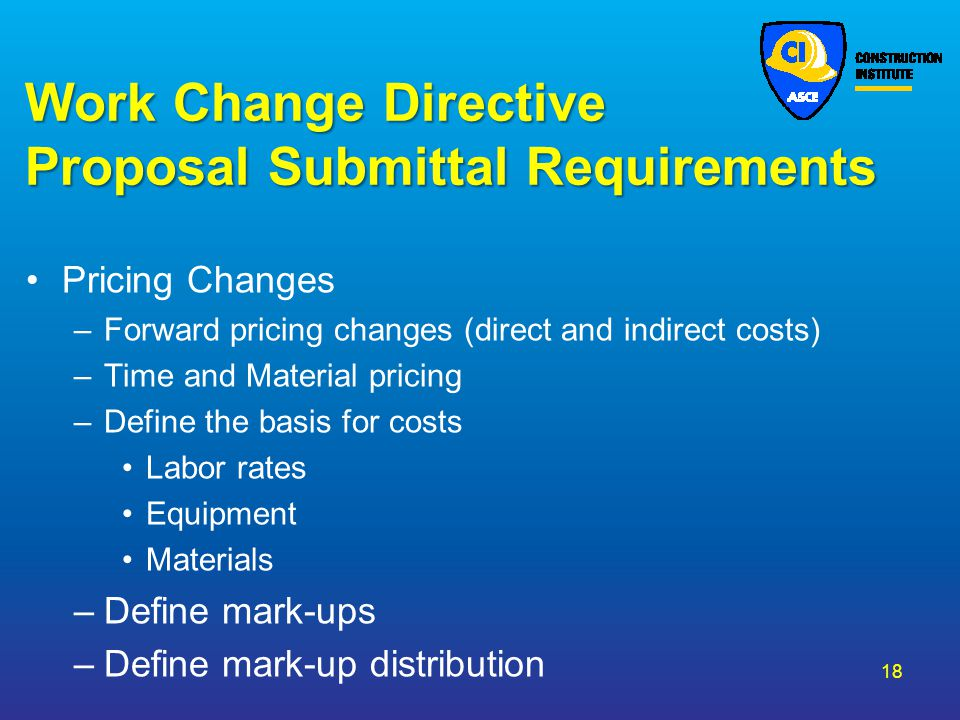 Work Change Directive Proposal Submittal Requirements