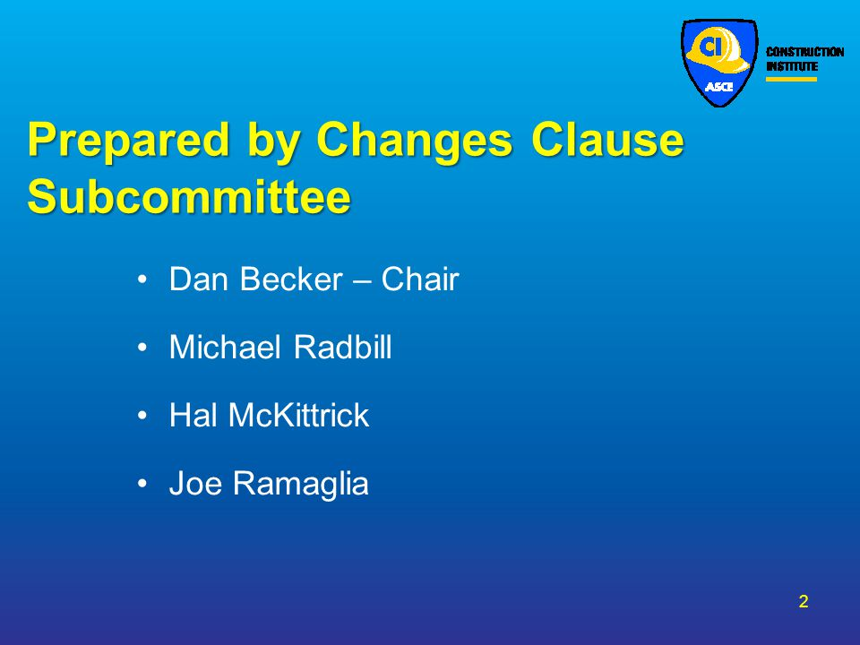 Prepared by Changes Clause Subcommittee