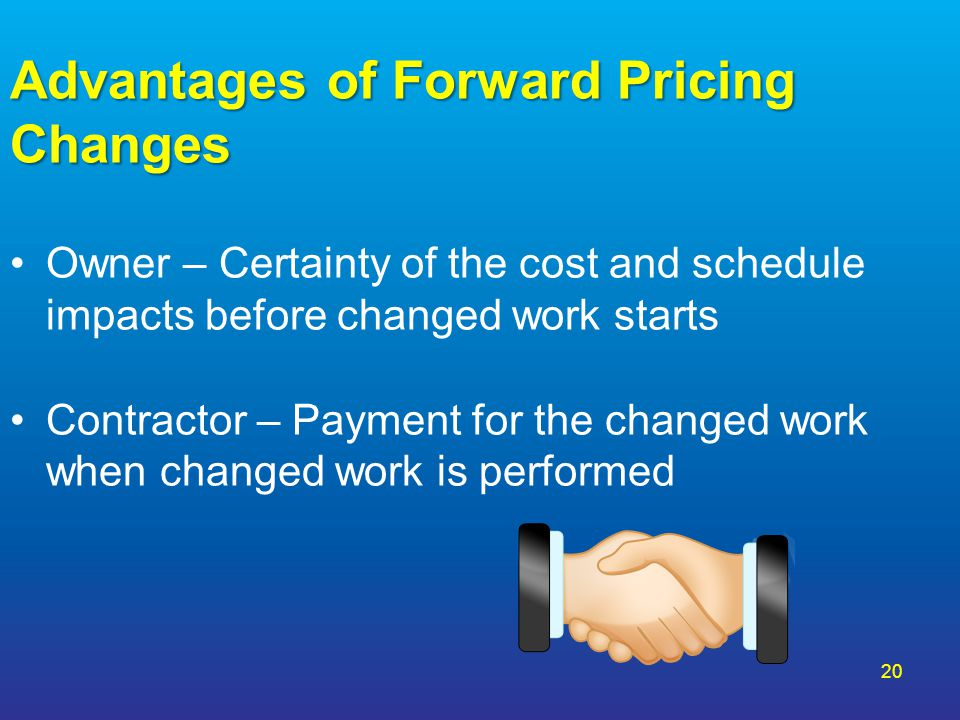 Advantages of Forward Pricing Changes
