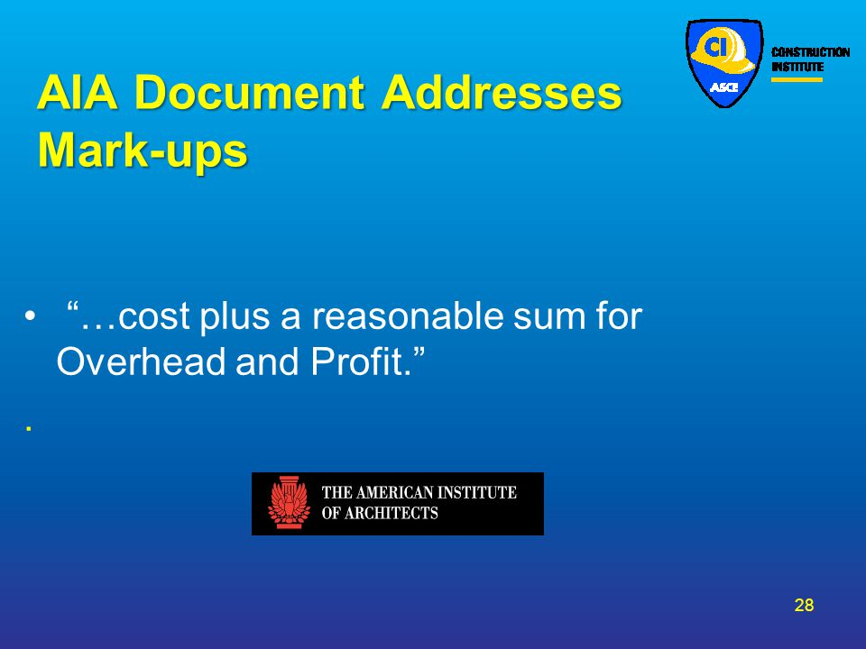 AIA Document Addresses Mark-ups
