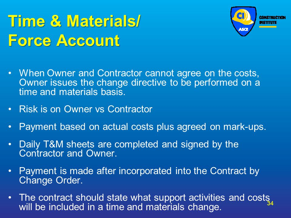 Time & Materials/ Force Account