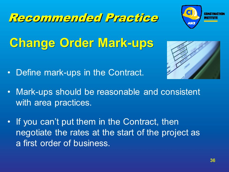 Change Order Mark-ups Recommended Practice