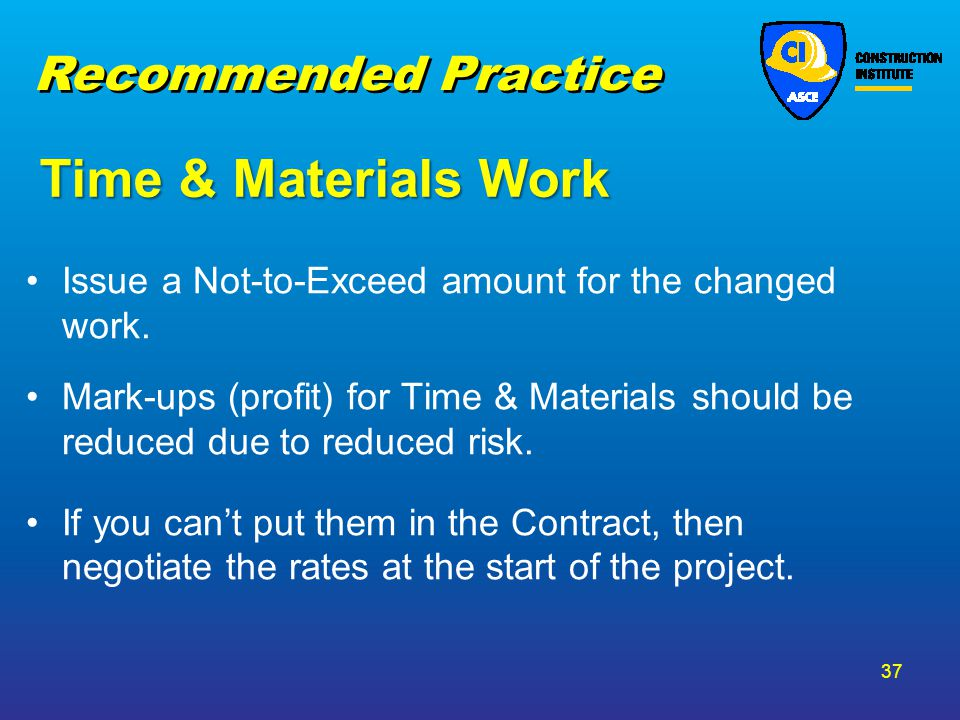 Time & Materials Work Recommended Practice