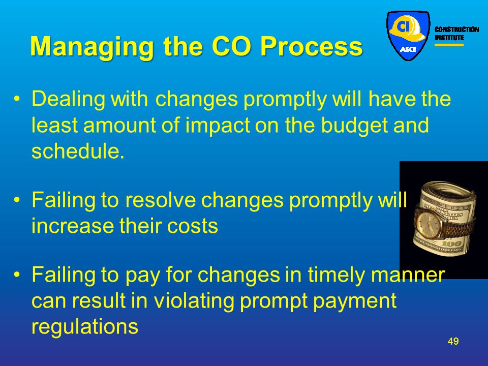 Managing the CO Process