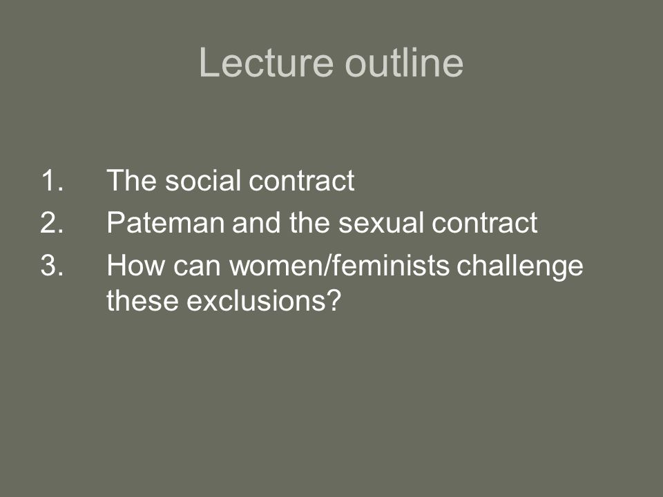 Lecture outline 1. The social contract