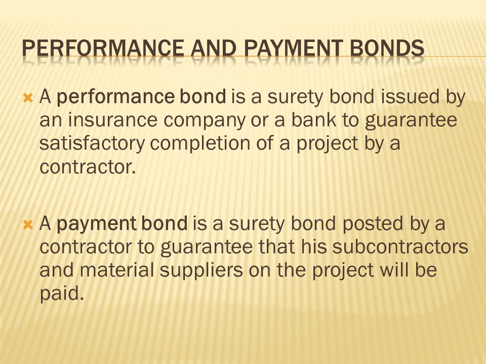 Performance and Payment Bonds