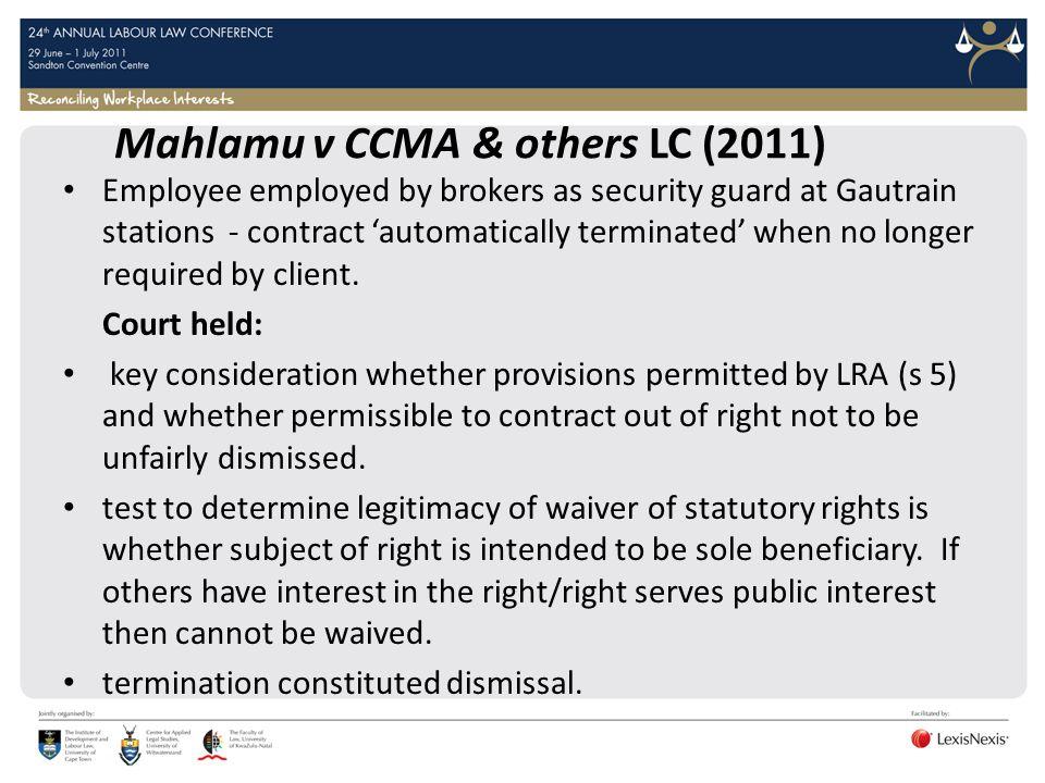 Mahlamu v CCMA & others LC (2011)