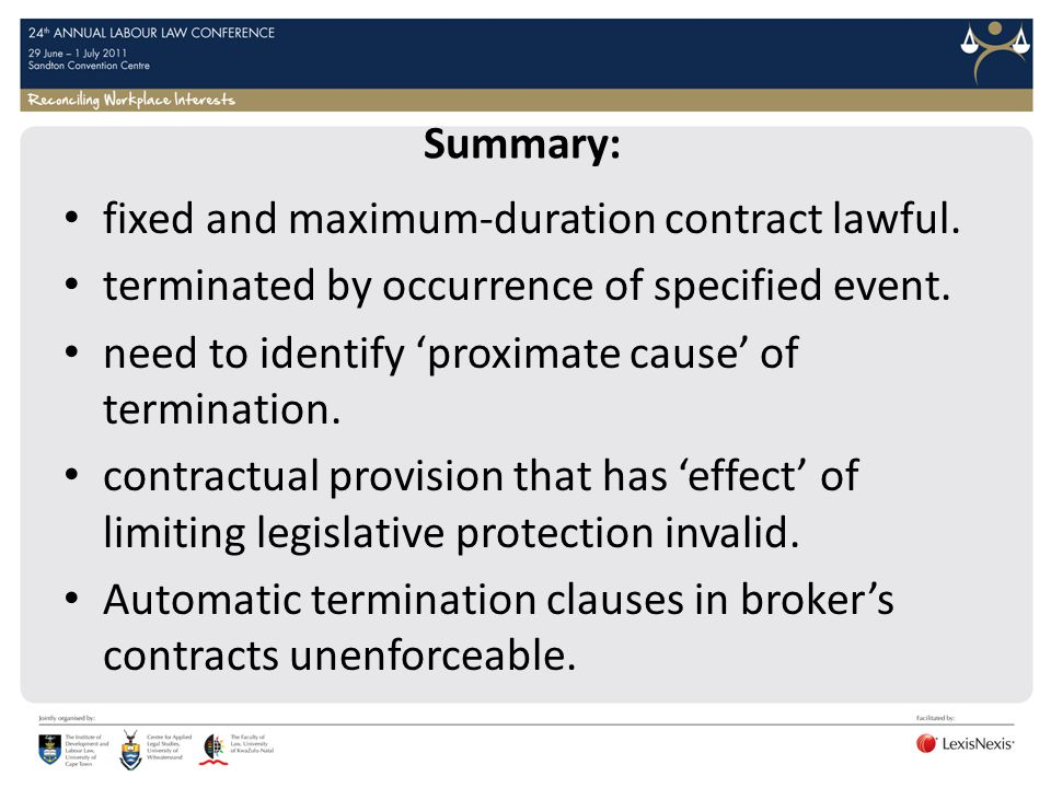 Summary: fixed and maximum-duration contract lawful. terminated by occurrence of specified event.