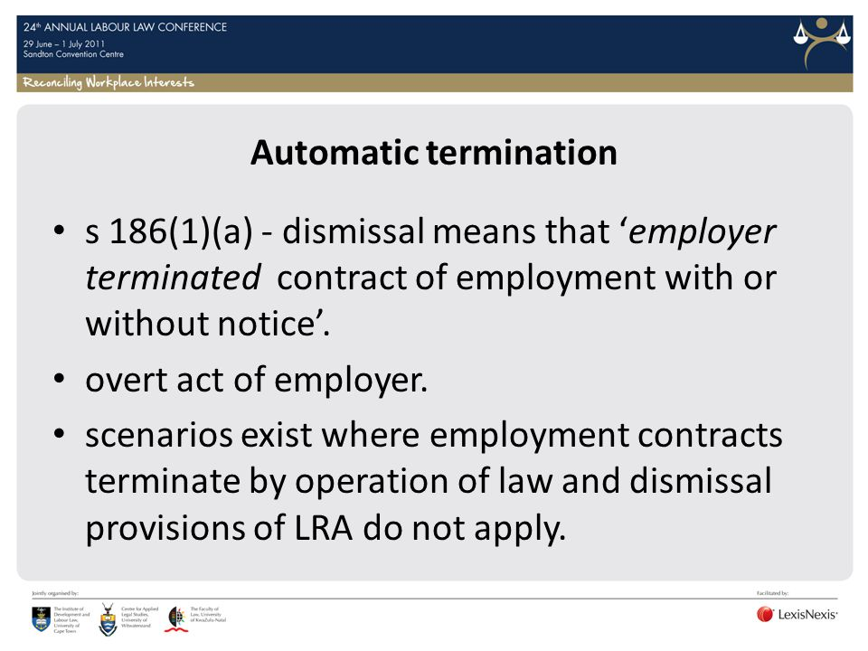 Automatic termination