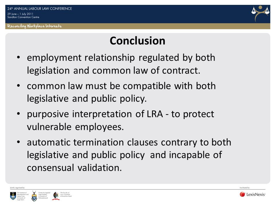 Conclusion employment relationship regulated by both legislation and common law of contract.