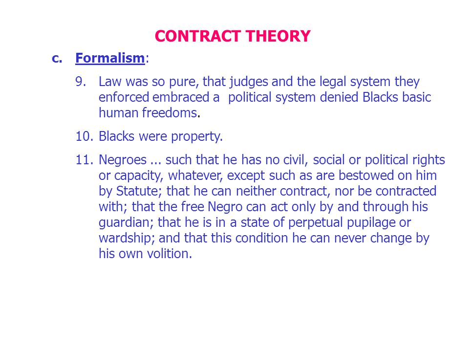 CONTRACT THEORY Formalism: