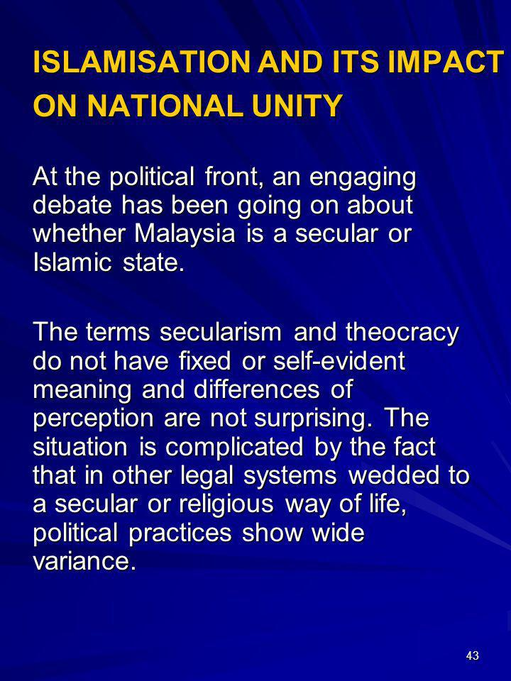 ISLAMISATION AND ITS IMPACT ON NATIONAL UNITY